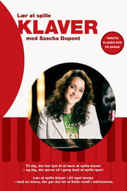 Lær at spille klaver med Sascha Dupont