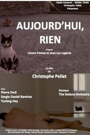 Regardez Aujourd'hui, rien Online HD Française (2017)