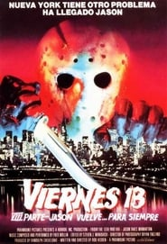 Viernes 13. Parte VIII: Jason vuelve… para siempre (1989) | Friday the 13th Part VIII: Jason Takes Manhattan