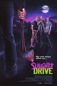 Watch Slaughter Drive Online