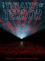The Theatre of Terror [2019]
