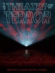 The Theatre of Terror [2019]