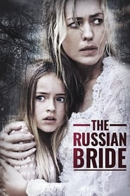 The Russian Bride [2019]