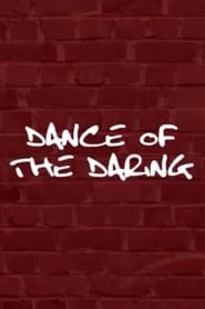 Dance of the Daring