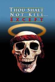 Thou Shalt Not Kill… Except (1985)