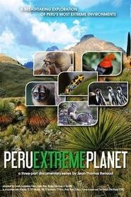 Peru: Extreme Planet