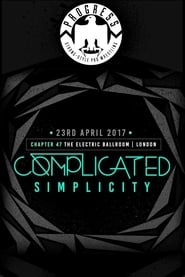 PROGRESS Chapter 47 Complicated Simplicity