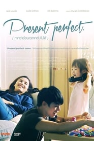 Nonton Present Perfect (2014) Film Subtitle Indonesia Streaming Movie Download