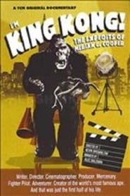I'm King Kong!: The Exploits of Merian C. Cooper