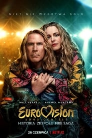 Eurovision Song Contest: Historia zespołu Fire Saga / Eurovision Song Contest: The Story of Fire Saga (2020)