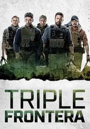 Triple frontera [HD][español latino][2019]