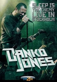 Danko Jones: Sleep Is The Enemy - Live In Stockholm (2006)
