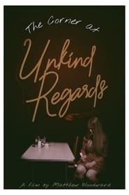 The Corner at Unkind Regards (2021)