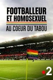 Footballeur et homosexuel : au cœur du tabou (2019) Zalukaj Online CDA