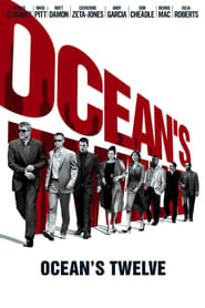 Ocean's Twelve en Streamcomplet