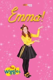 The Wiggles - Emma! 2015