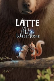 Latte and the Magic Waterstone (2019) Hindi Dubbed