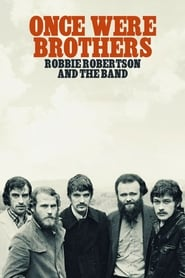 Nonton Film Once Were Brothers: Robbie Robertson and The Band (2020)
