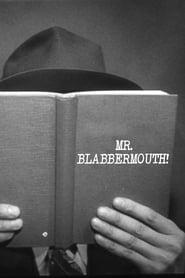 Mr. Blabbermouth! 1942