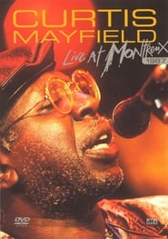 Curtis Mayfield: Live at Montreux 1987 1970