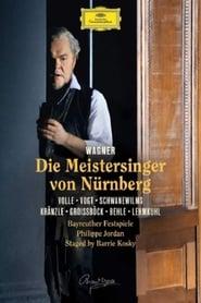Die Meistersinger von Nürnberg: Bayreuther Festspiele (Philippe Jordan)