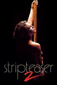 Stripteaser II (1997) online