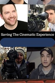 Saving The Cinematic Experience (2018) Online Lektor PL CDA Zalukaj