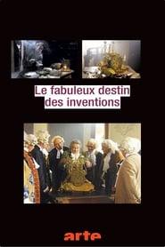 Le fabuleux destin des inventions 2002