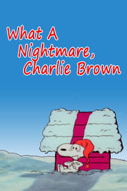 What a Nightmare, Charlie Brown