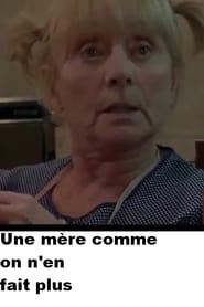 مشاهدة فيلم Une mère comme on n'en fait plus 1997 مترجم أون لاين بجودة عالية