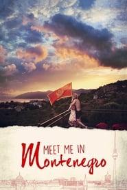 Meet Me in Montenegro (2015)