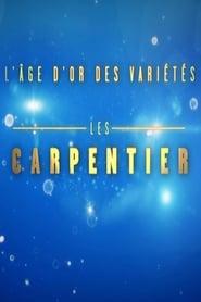 L'âge d'or des variétés - Les Carpentier 2017