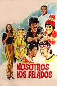 Nosotros los pelados (1984)