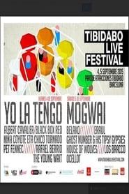 Watch Yo la Tengo Tibidabo Live Festival 2015  Free Online