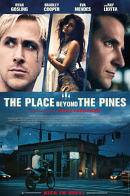 The Place Beyond the Pines [2013]