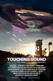Touching Sound: The Technika Documentary