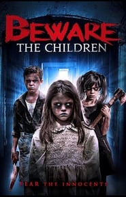 Beware the Children (2020)
