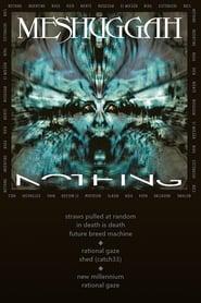 Meshuggah - Nothing movie