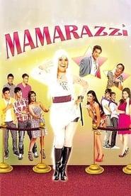 Watch Mamarazzi (2010)