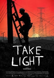 Watch Take Light (2018) Fmovies