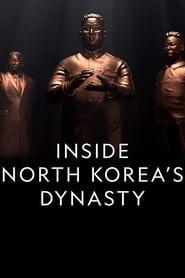 Inside North Korea's Dynasty: Season 1