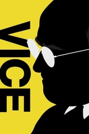 Vice - The Untold True Story That Changed The Course Of History - Azwaad Movie Database