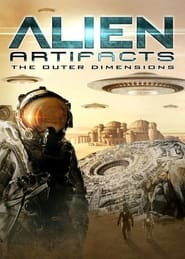 Alien Artifacts: The Outer Dimensions