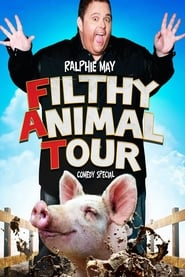Ralphie May: Filthy Animal Tour (2014)
