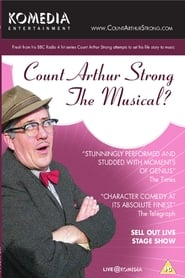 Count Arthur Strong The Musical? 2007
