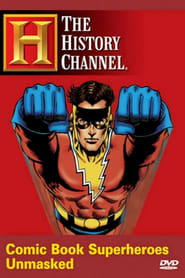 Comic Book Superheroes Unmasked (2003)