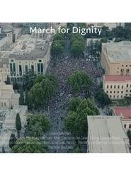 مشاهدة فيلم March for Dignity 2020 مترجم أون لاين بجودة عالية
