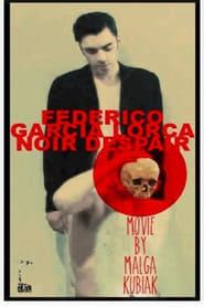 Federico García Lorca Noir Despair 2013