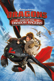 Dragones: El origen de las carreras de dragones (2014) | Dragons: Dawn Of The Dragon Racers