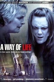 Watch A Way of Life (2004)